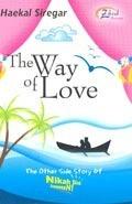 The Way of Love Haekal Siregar