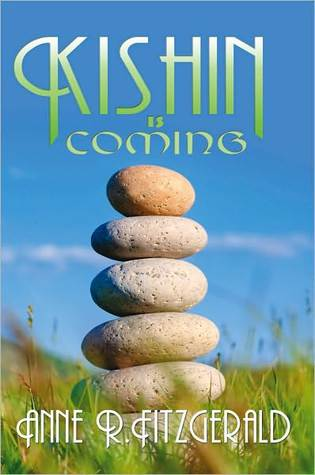 Kishin Is Coming  by  Anne R. Fitzgerald