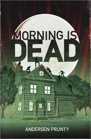 Morning Is Dead Andersen Prunty
