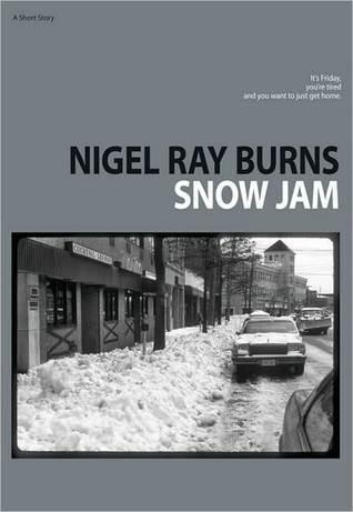 Snow Jam  by  Nigel Ray Burns