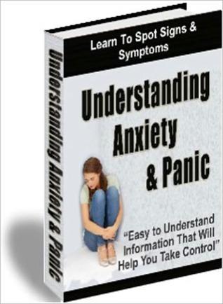 Understanding Anxiety And Panic Adam Johns