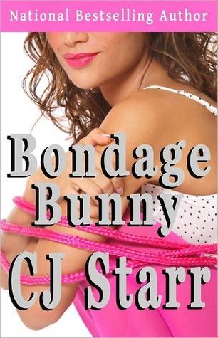 Bondage Bunny  by  C.J. Starr