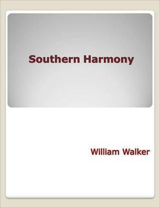 Southern Harmony William Walker
