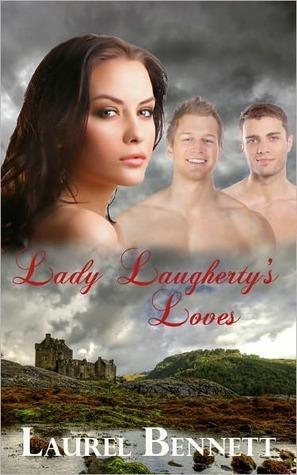 Lady Laughertys Loves Laurel Bennett