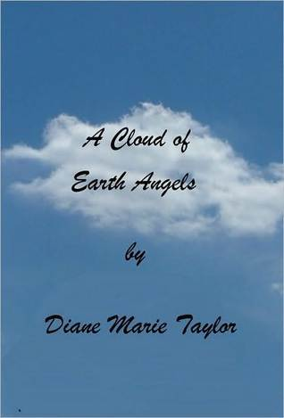 A Cloud of Earth Angels Diane Marie Taylor