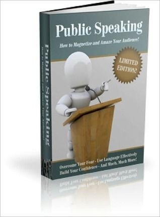 Public Speaking - How to Magnetize and Amaze Your Audience Lou Diamond