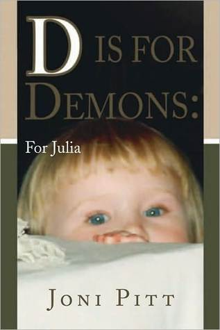 D is for Demons: For Julia  by  Joni Pitt