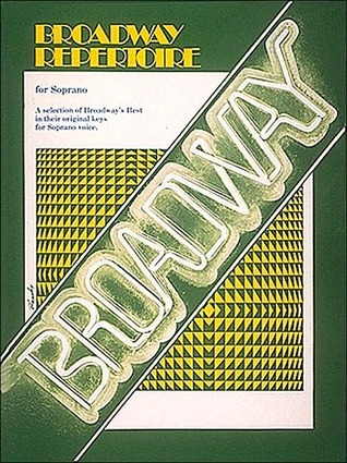 Broadway Repertoire for Soprano  by  Gregory Boals