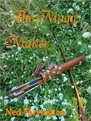 The Magic Maker  by  Ned Tarrington