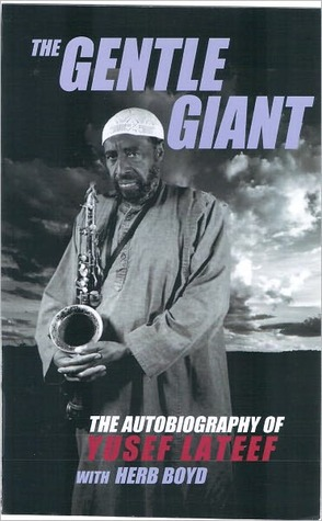 The Gentle Giant  by  Yusef Lateet