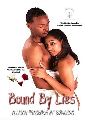 Bound By Lies  by  Allison Essence M. Edwards