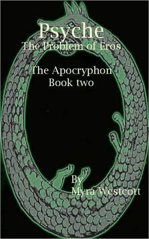 Psyche -The Problem of Eros  by  Myra Westcott