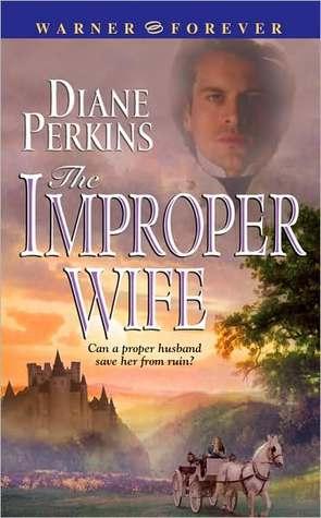 The Improper Wife Diane Perkins