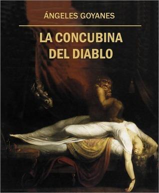 La Concubina del Diablo Ángeles Goyanes