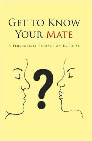 Get to Know Your Mate  by  Ossice Stevens