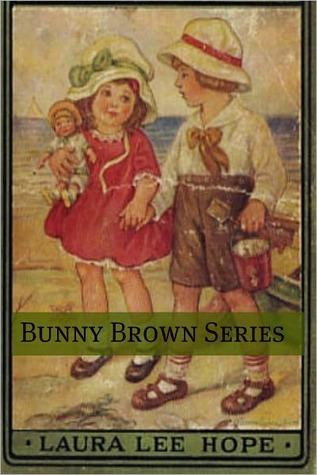 Bunny Brown Series Laura Lee Hope