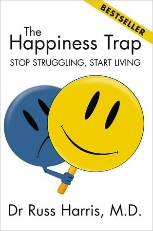 The Happiness Trap Russ Harris