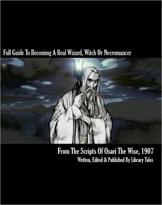 Full Guide To Becoming A Real Wizard, Witch Or Necromancer Osari the Wise