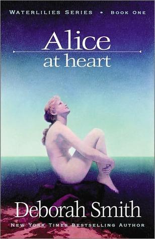 Alice at Heart Deborah Smith