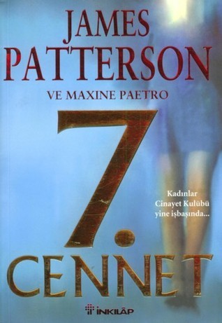 7. Cennet  (Womens Murder Club, #7)  by  James Patterson