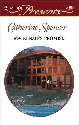 MacKenzies Promise  by  Catherine Spencer