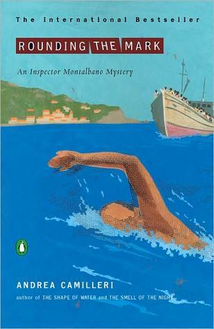 Rounding the Mark (Salvú Montalbano, #7)  by  Andrea Camilleri