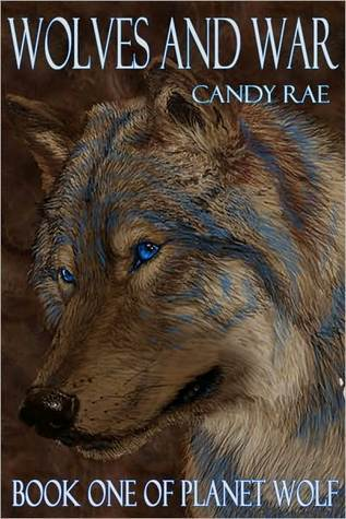 Wolves and War (Planet Wolf, #1)  by  Candy Rae