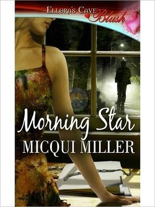 Morning Star Micqui Miller