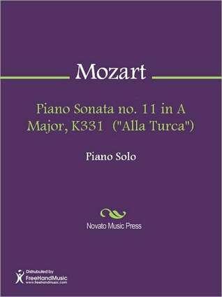 Piano Sonata no. 11 in A Major, K331  by  Wolfgang Amadeus Mozart