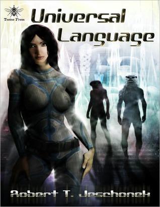 Universal Language Robert T. Jeschonek