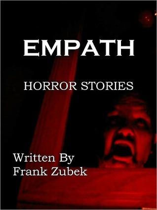 Empath: Horror Stories Frank Zubek