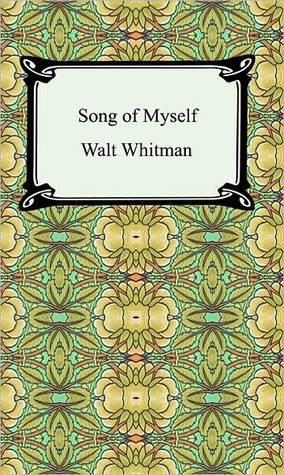 Song of Myself Walt Whitman