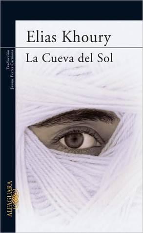 La Cueva del Sol  by  Elias Khoury