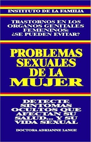 PROBLEMAS SEXUALES DE LA MUJER  by  Adrianne Lange