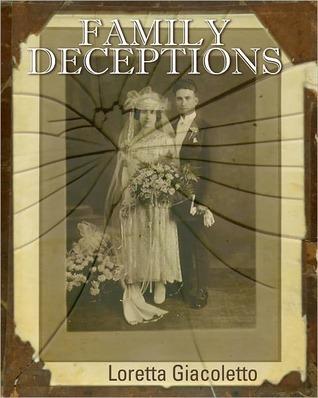 Family Deceptions Loretta Giacoletto