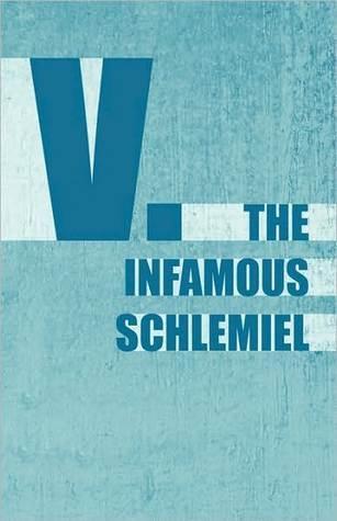 The Infamous Schlemiel V.