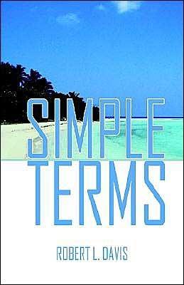 Simple Terms  by  Robert L. Davis