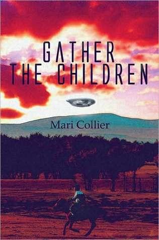 Gather the Children  by  Mari Collier