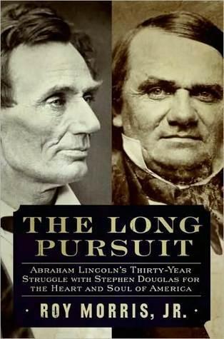 The Long Pursuit  by  Roy Morris Jr.