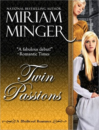 Twin Passions: A Lusty Viking Romance (Captive Brides Collection Book 1)  by  Miriam Minger