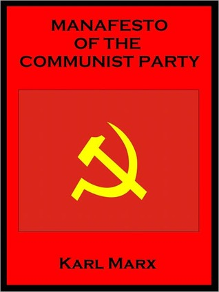 Manafesto of the Communist Party  by  Karl Marx