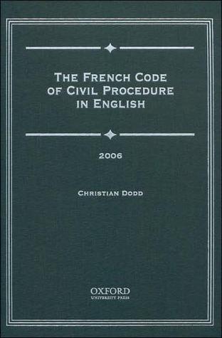 French Code of Civil Procedure in English 2006 Christian Dodd