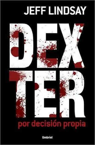 Dexter por decisi Jeff Lindsay