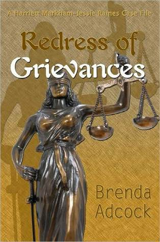 Redress of Grievances  by  Brenda Adcock
