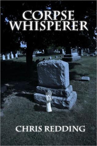 Corpse Whisperer Chris Redding