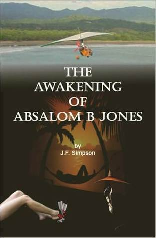 The Awakening of Absalom B Jones J.F. Simpson