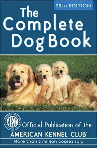 The Complete Dog Book: 20th Edition  by  American Kennel Club
