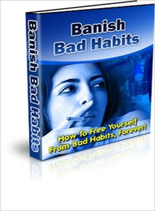 Banish Bad Habits Lou Diamond