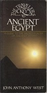 The Travelers Key to Ancient Egypt: A Guide to the Sacred Places of Ancient Egypt  by  John Anthony West