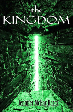 The Kingdom  by  Jennifer M. Barry